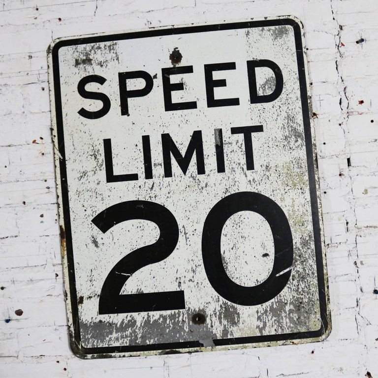 Fun Speed Limit 20 vintage steel traffic sign. It is large and in awesome vintage condition with just the right amount of age and use patina. Please see photos, circa 20th century.  I can't drive 55! Or at least you shouldn't because here the