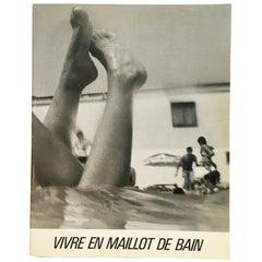 Vivre En Maillot De Bain Christian Caujolle First Edition, 1986