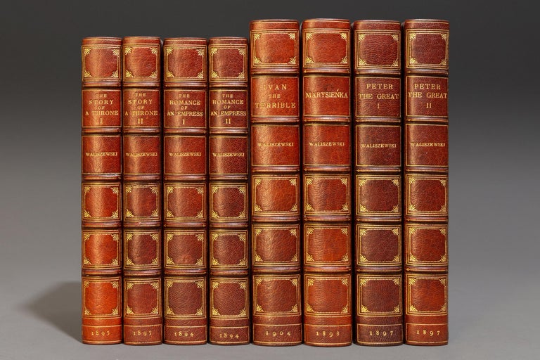 8 Volumes. Waliszewski, Kazimierz Klemens(1849-1935) 5 Titles Bound in 8 Volumes-Marysienka 1898 Peter The Great(2 Volumes) 1897, Ivan The Terrible 1904, The Story of a Throne-Catherine 11 Of Russia(2 Volumes, 1895) The Romance of an