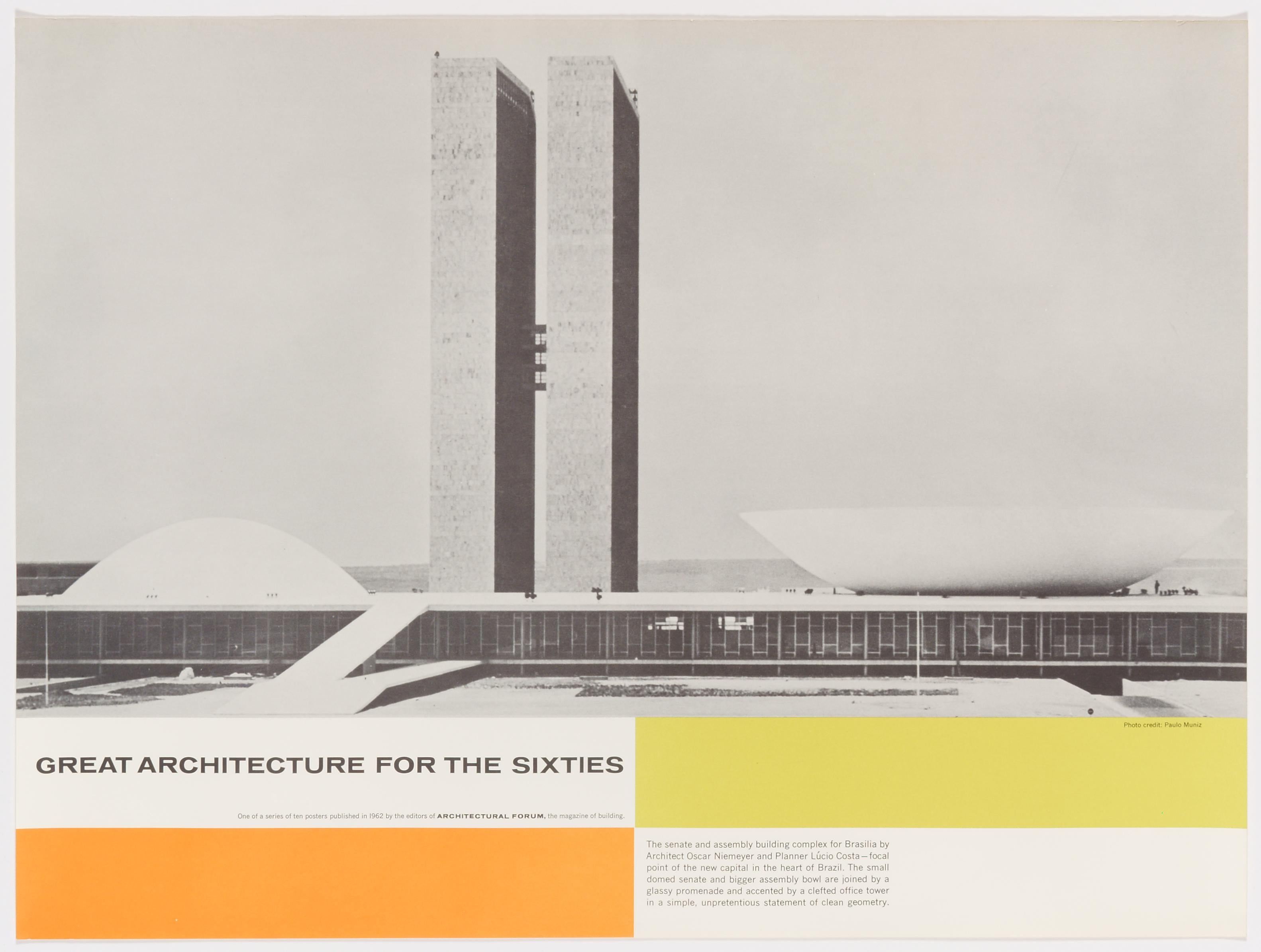 Great Architecture for the Sixties –Oscar Niemeyer's complex in Brasilia