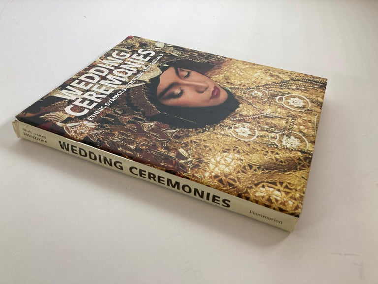 Agra Wedding Ceremonies Ethnic Symbols, Costume and Rituals by Gianni Baldezzoni For Sale