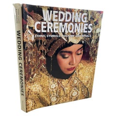 Wedding Ceremonies Ethnic Symbols, Costume and Rituals by Gianni Baldezzoni