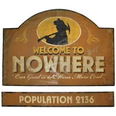 Welcome to Nowhere Mining Town Movie Stage Theater Prop Advertising Sign