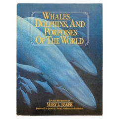 Whales, Dolphins, And Porpoises Of The World by Baker, Mary L. Book