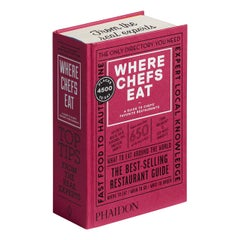 Where Chefs Eat Book - A Guide to Chefs' Favorite Restaurants