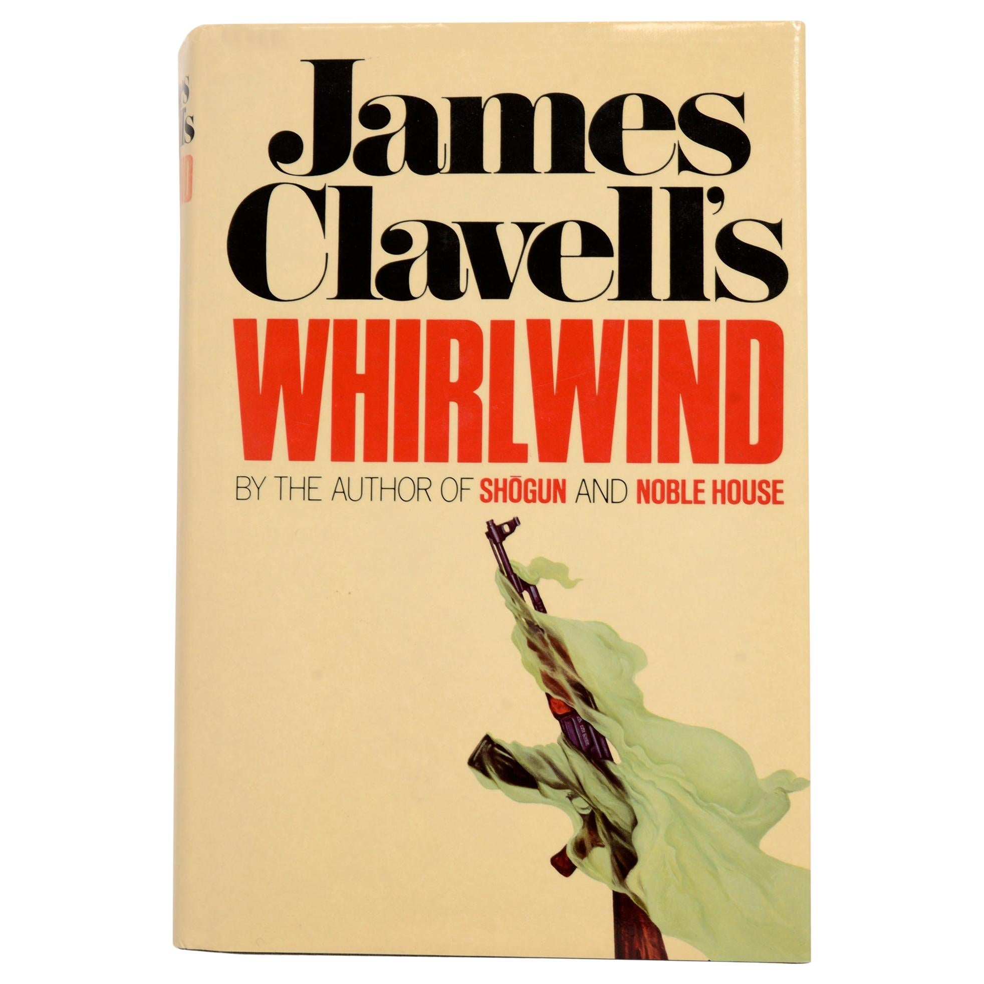 Whirlwind by James Clavell Stated First Edition