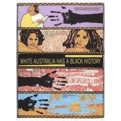 'White Australia Has A Black History' by Australian Artist Colin Russel, 1987