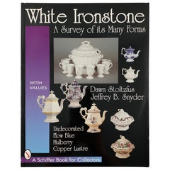 White Ironstone Ceramics Reference Book by Dawn Stoltzfus 1st Edition Paperback