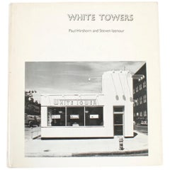 """""""White Towers"""" Book by Paul Hirshorn and Steven Izenour, First Edition"""