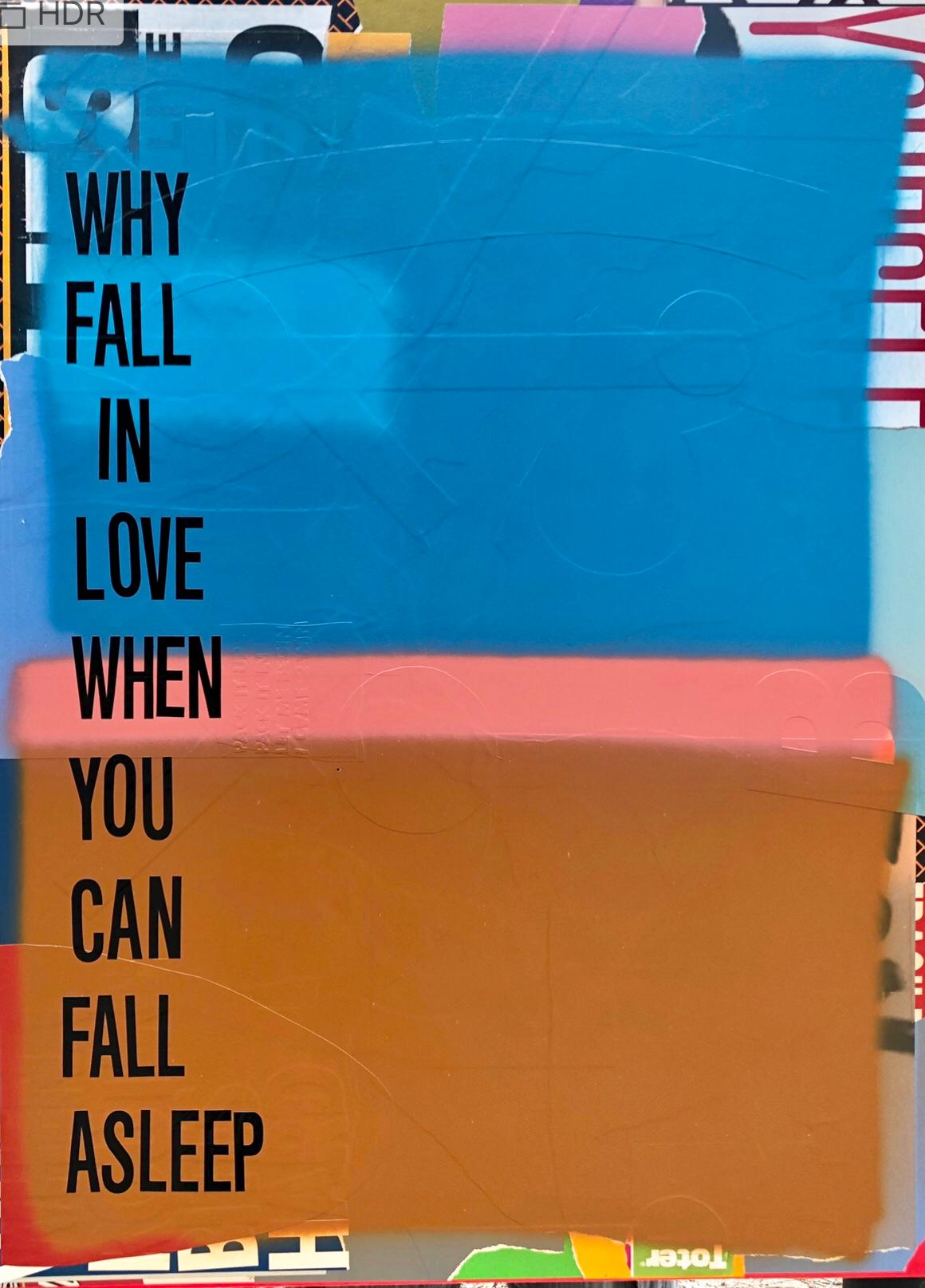 Mixed Media Painting Titled: Why Fall in Love
