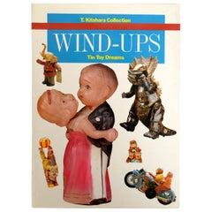 Wind Ups Tin Toy Dreams T. Kitahara Collection, Teruhisa Kitahara, First Edition