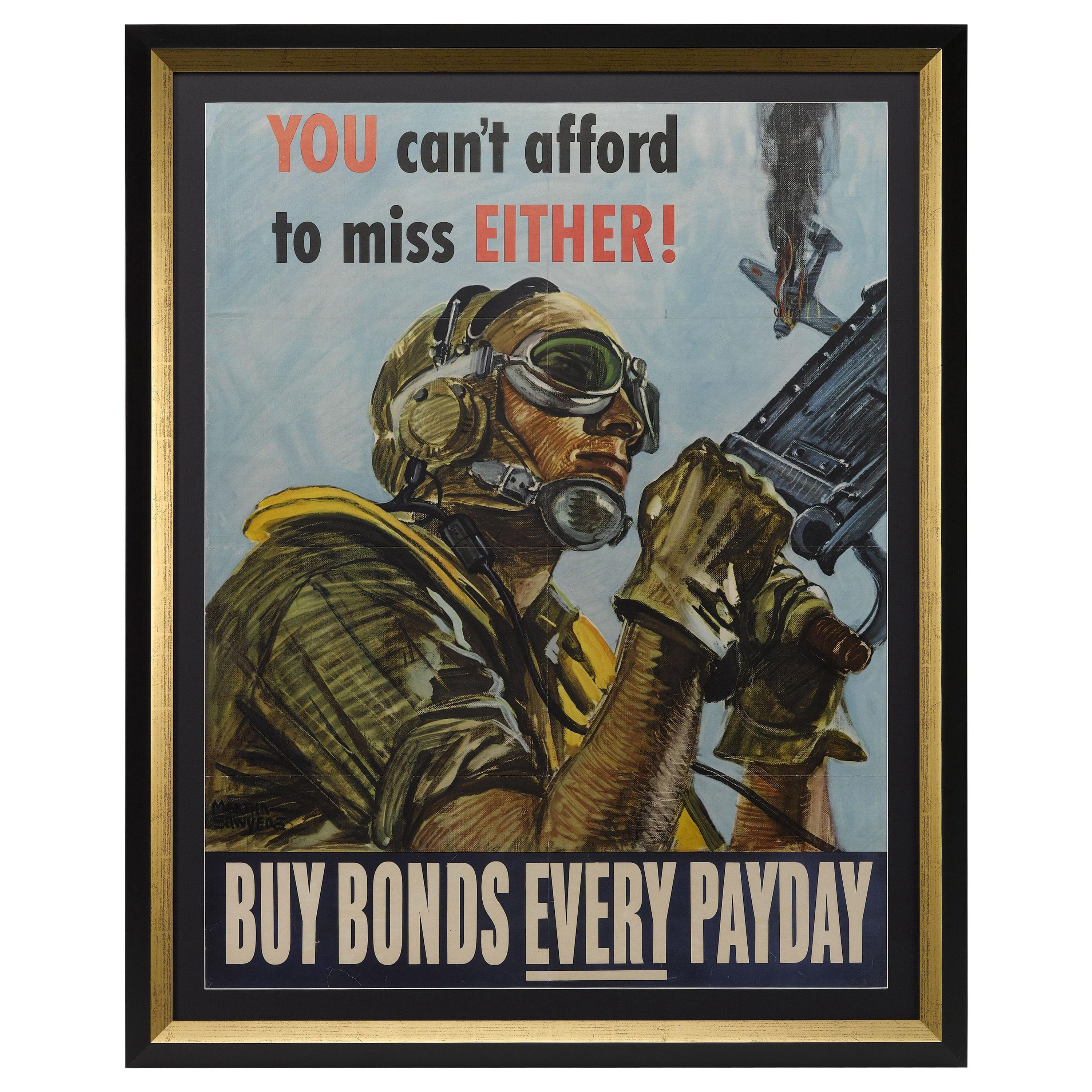 """""""You Can't Afford to Miss Either"""" Vintage WWII Bonds Poster, 1944"""