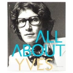 Yves Saint Laurent All about Yves Par Catherine Ormen