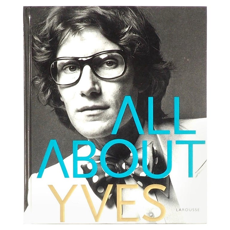 Yves Saint Laurent All about Yves Par Catherine Ormen For Sale