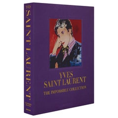 """Yves Saint Laurent : the Impossible Collection"" Book"