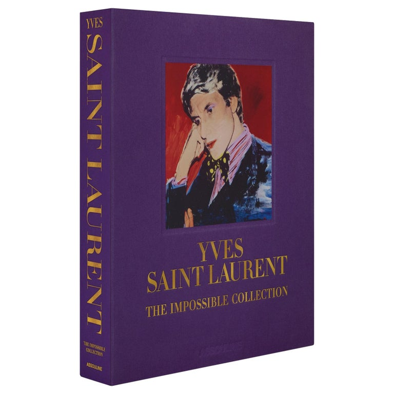 """""""Yves Saint Laurent : the Impossible Collection"""" Book For Sale"""